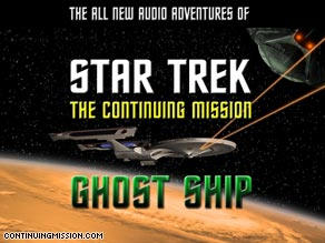 "A Web-based ""Star Trek""  podcast tells the ""continuing mission"" of the USS Montana."