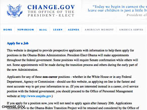 Job seekers can apply for a job in the Obama administration by logging on to Change.Gov.