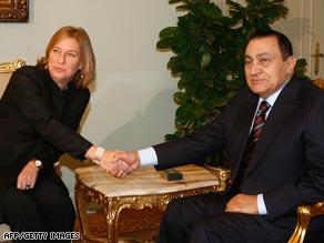 Israeli Foreign Minister Tzipi Livni with Egyptian President Hosni Mubarak