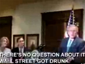 President Bush said Wall Street got drunk.
