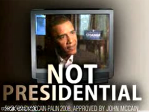 A McCain ad calls Obama &#039;not presidential.