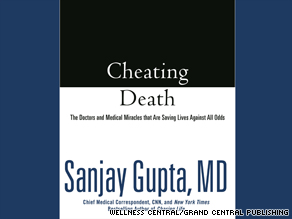 """Cheating Death: The Doctors and Medical Miracles that Are Saving Lives Against All Odds,"" just hit store shelves."