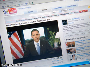 Since the election, President-elect Barack Obama has posted weekly video addresses on YouTube.