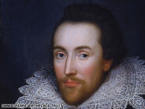 "The portrait of William Shakespeare is thought to be the ""only"" portrait painted during his lifetime."