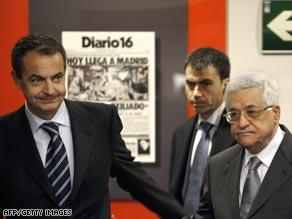 Spanish Prime Minister Jose Luis Rodriguez Zapatero and Palestinian Authority President Mahmoud Abbas.