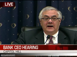 Rep. Barney Frank is presiding over a House committee hearing where the CEO's of several major banks will testify. Watch it on CNN.com/live.