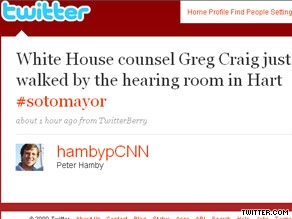 CNN Political Producer Peter Hamby offers a behind the scenes glance at the Sotomayor hearings on his Twitter. He will be tweeting from @hambypCNN all week.