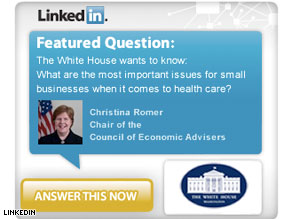 CEA Chair Christina Romer asks small business owners for feedback on social networking site LinkedIn.
