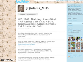 John Quincy Adams tweeted today about the 'thick fog' and 'scanty wind' on his way to Russia … in 1809.