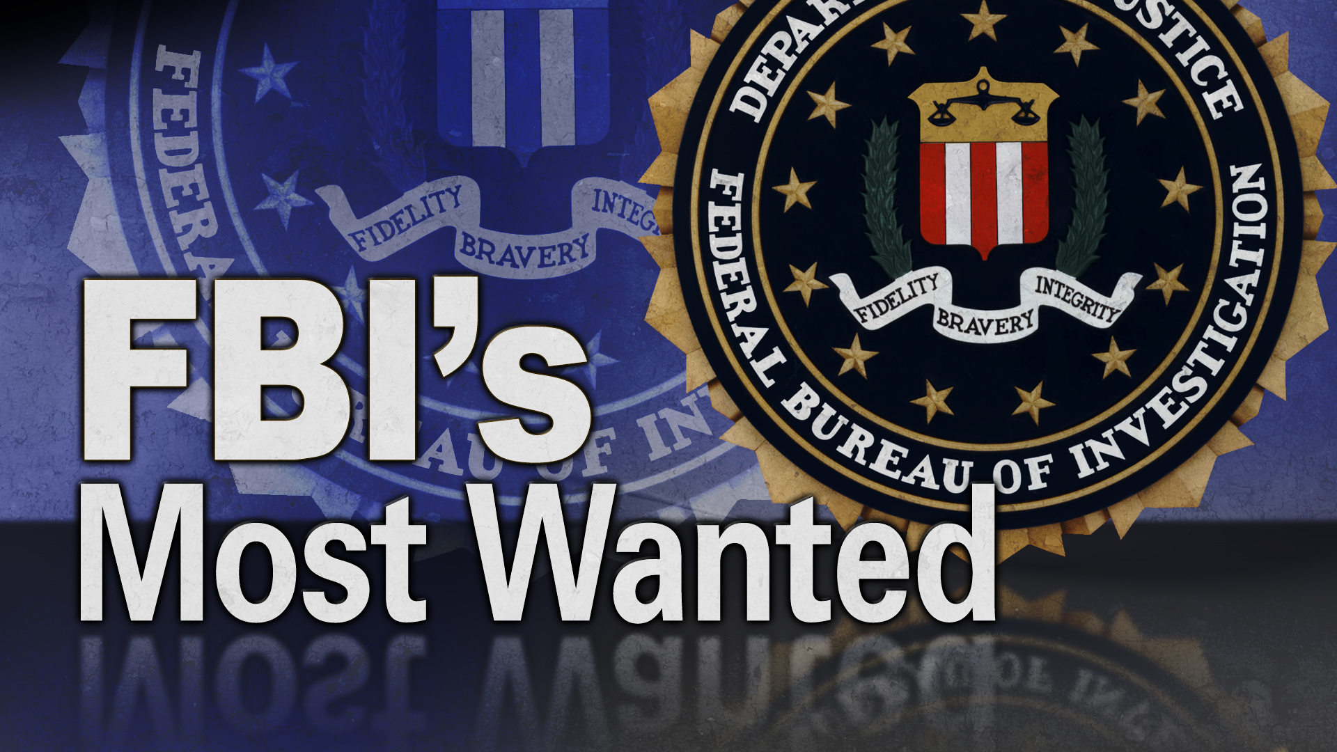 Fbi Most Wanted...