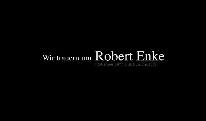 We are mourning Robert Enke - Hannover 96's website has been removed of regular content.