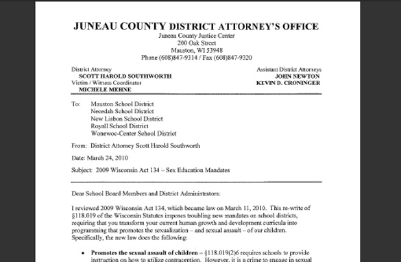 A district attorney in Juneau County, Wisconsin is threatening to arrest teachers who teach state mandated sexual education.