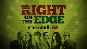 CNN's &quot;Right on the Edge&quot;