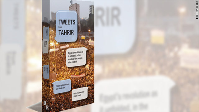 "OR Books might run into some interesting legal questions with ""Tweets from Tahrir."""