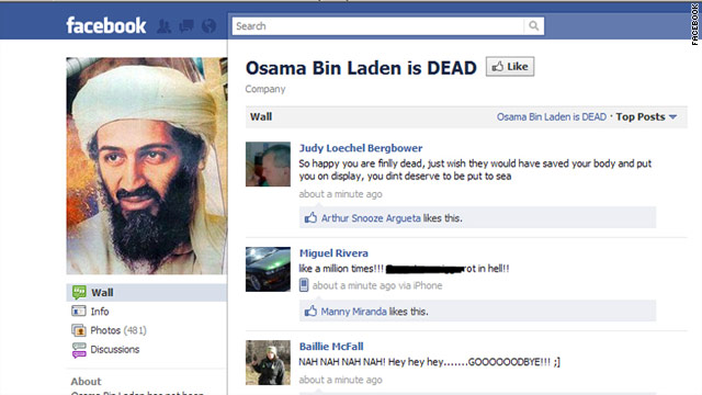 "The Facebook Page ""Osama Bin Laden is DEAD"" has already gotten over 150,000 ""likes"" from users."