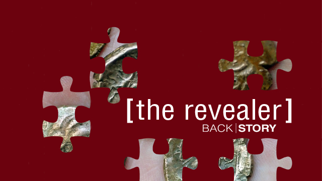 The Revealer Clue #1: A common find reveals an uncommon history