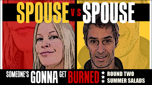 Spouse vs Spouse: summer salad smackdown