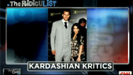 The RidicuList: Kardashian Kritics
