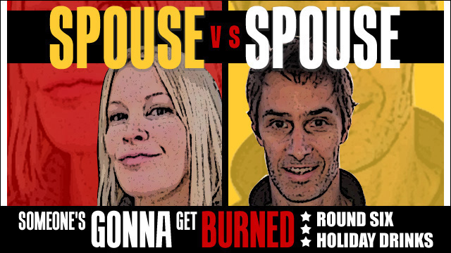 Spouse vs Spouse: holiday cocktail smackdown
