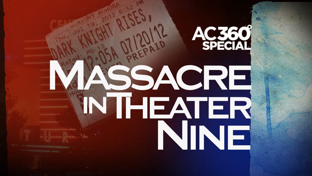 AC360° live from Aurora, CO: Massacre in Theater Nine