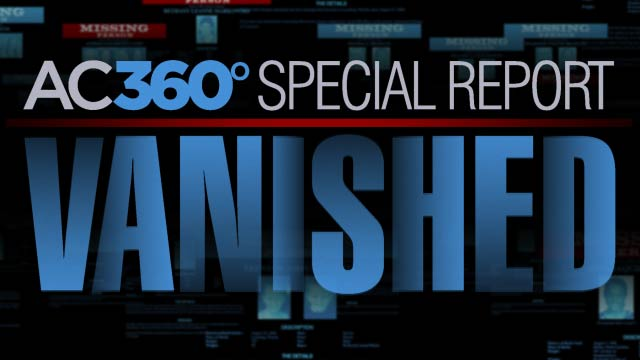 AC360 Special Report Tonight: Vanished