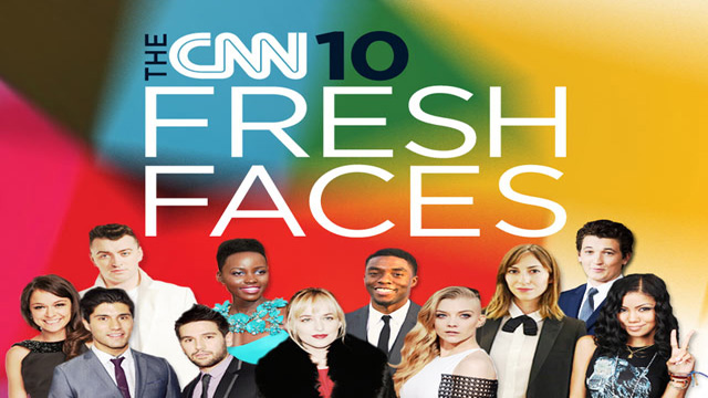 The CNN 10: Hollywood's Fresh Faces