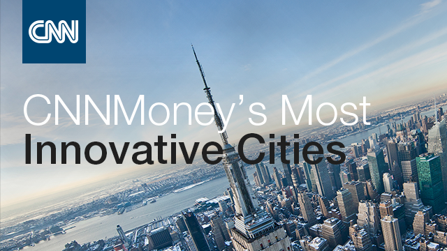 CNNMoney Names Most Innovative Cities
