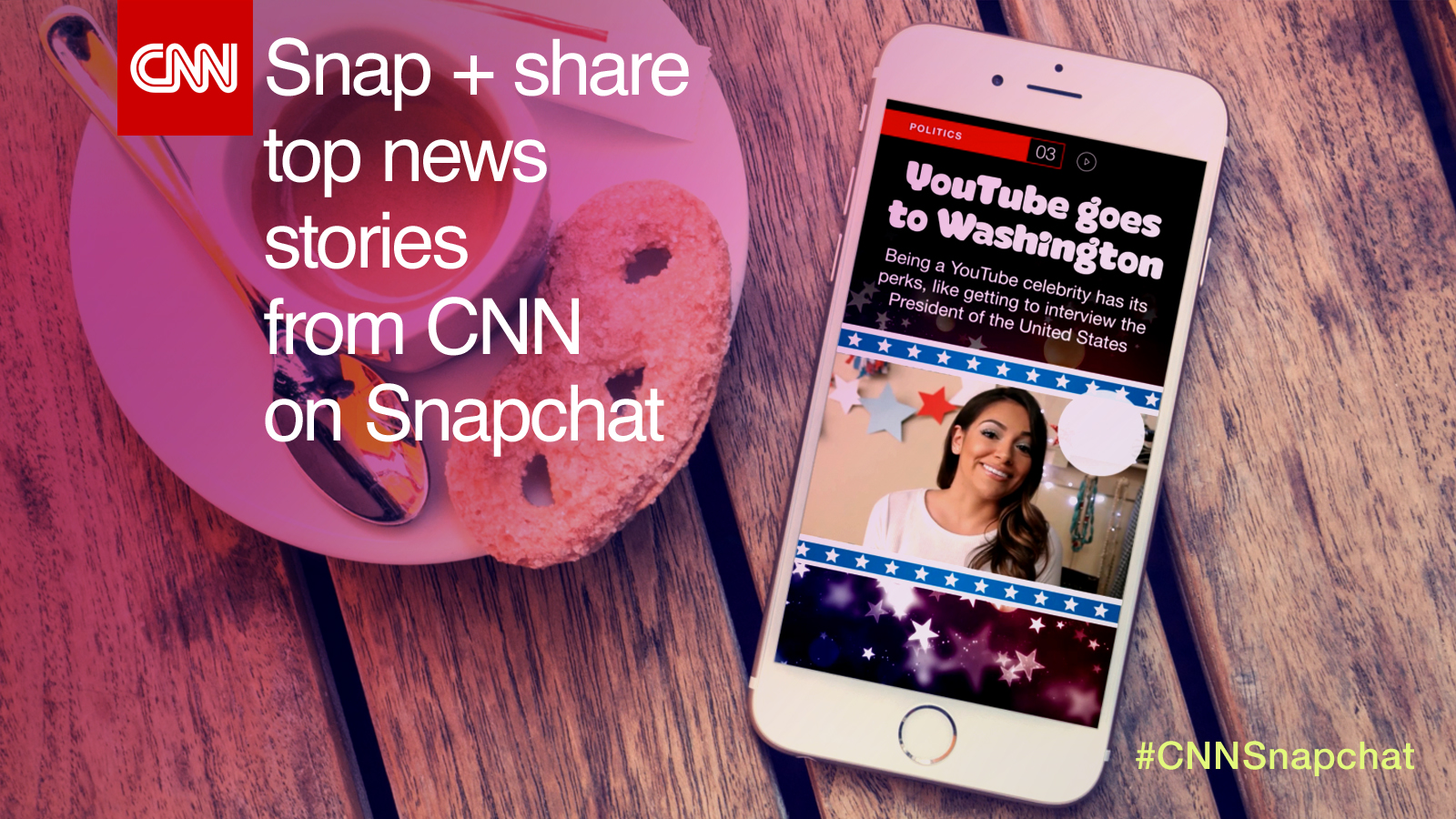 Discover CNN on Snapchat!