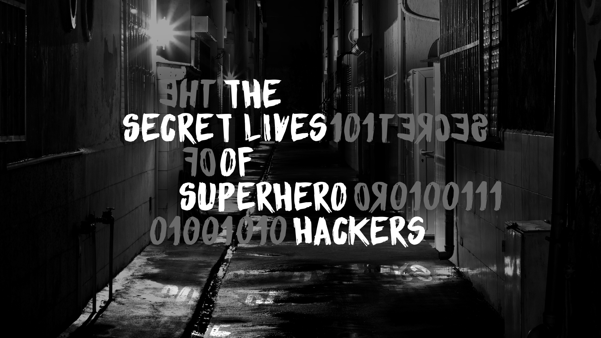 "CNNMoney Launches ""The Secret Lives of Superhero Hackers"""