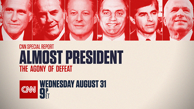 Almost President: The Agony of Defeat to Air on CNN on Aug. 31