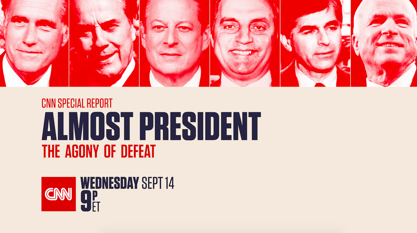 Almost President: The Agony of Defeat to Air on CNN on Sept. 14