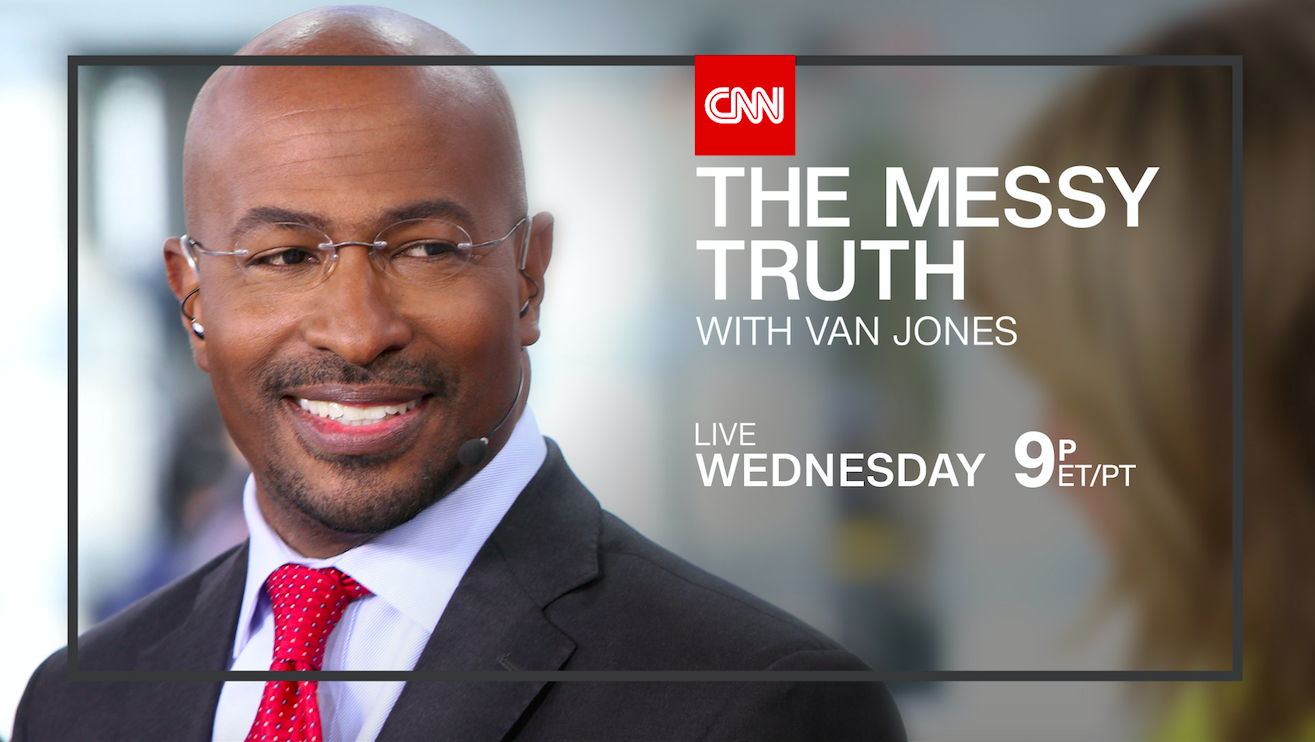 'The Messy Truth' Hosted by Van Jones to Return to CNN on Jan. 11 and Jan. 25