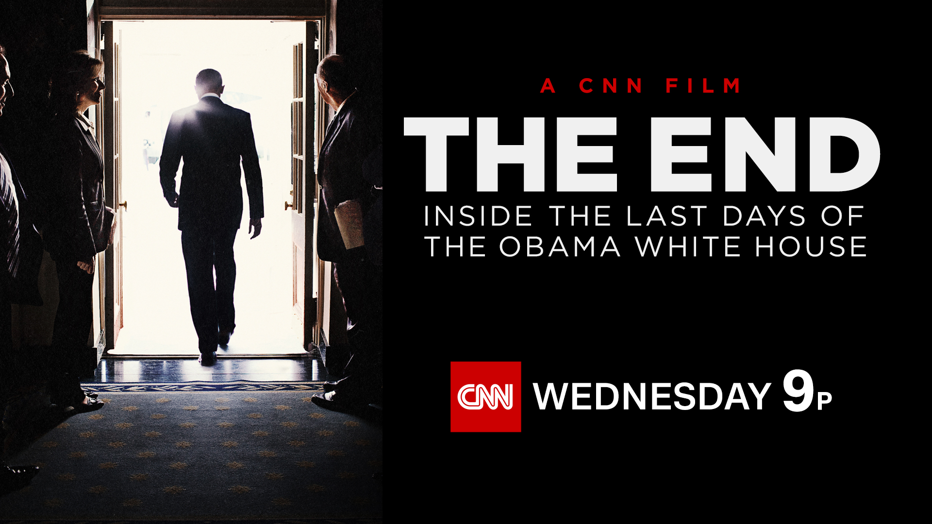 The End: Inside The Last Days of the Obama White House Premieres Jan. 18 on CNN/U.S. and CNN International