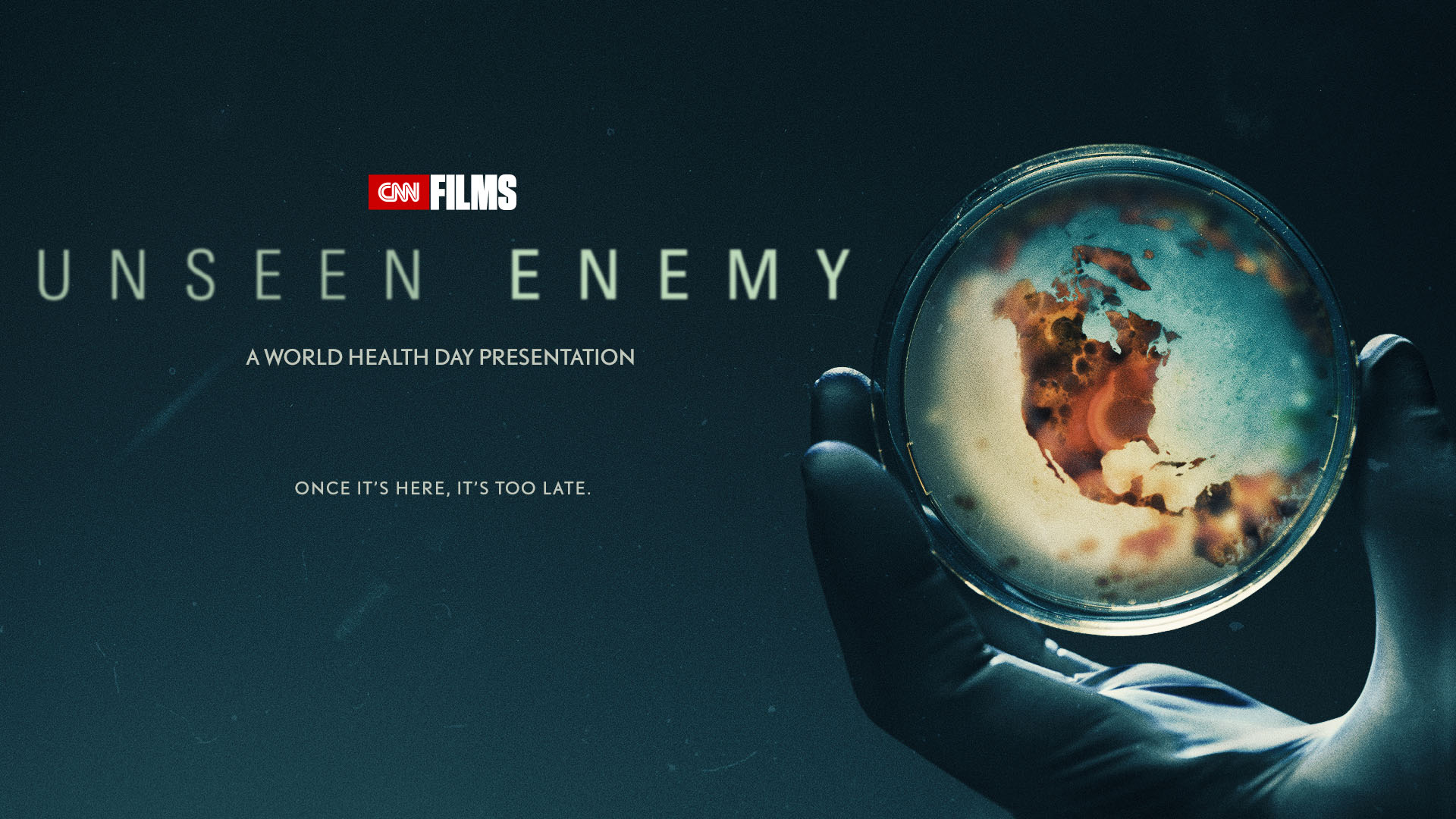 CNN Films Debuts UNSEEN ENEMY for World Health Day Presentation
