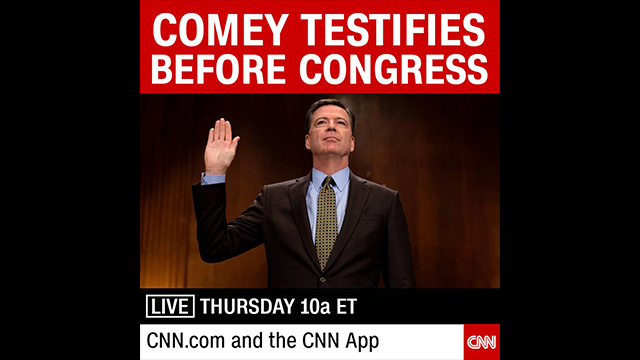 CNN To Live Stream Comey Testimony