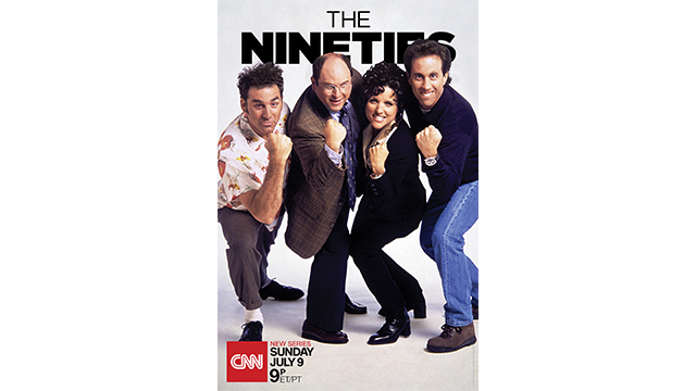 "LAST NIGHT'S PREMIERE OF CNN's ""THE NINETIES"" RANKS #1 AMONG ADULTS 25-54, 18-34"