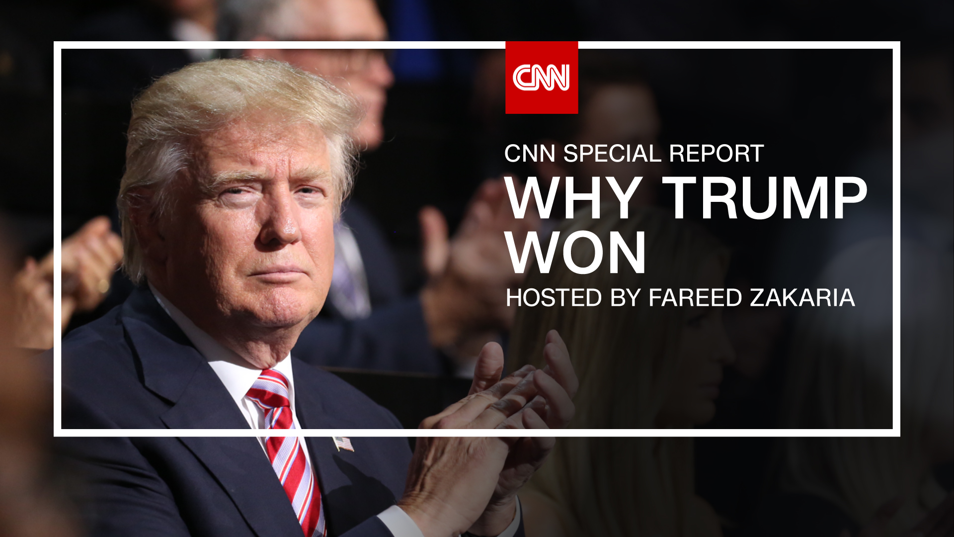Fareed Zakaria's 'Why Trump Won' available on demand and encores Monday, Aug. 28