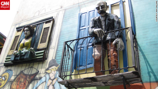 Amy Billing snapped this shot of Buenos Aires street art. &quot;Caminito Street in the barrio of La Boca in Buenos Aires is filled with amusing figures, street art and colorfully painted homes. It is also common to catch a short glimpse of a tango dance in the streets.&quot;