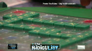 The RidicuList: Scrabble-rousers!