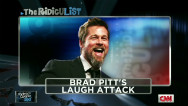 The RidicuList: Brad Pitt&#039;s laugh attack