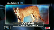 RidicuList: Cougar controversy