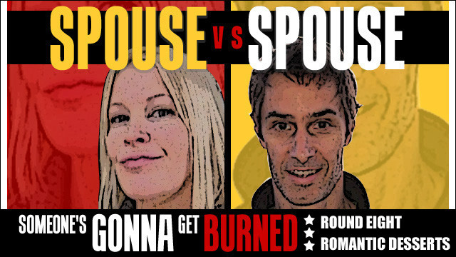 Spouse vs Spouse: romantic dessert rumble