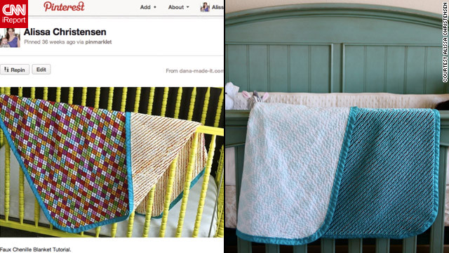 Alissa Christensen says she's learned to sew, quilt and crochet by finding tutorials through Pinterest (left). The Las Vegas, Nevada, stay-at-home mom has used the site to find all kinds of things to create for her baby son, like <a href='http://ireport.cnn.com/docs/DOC-743625'>this blanket</a> (right). She says it was the first thing she ever sewed.