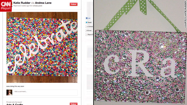 "This <a href='http://ireport.cnn.com/docs/DOC-742966'>Pinterest-inspired project</a> looked simple, but Katie Rudder said it ended up taking forever. Still, ""I'm so proud of it and people have pinned it from my step by step website now,"" she said."