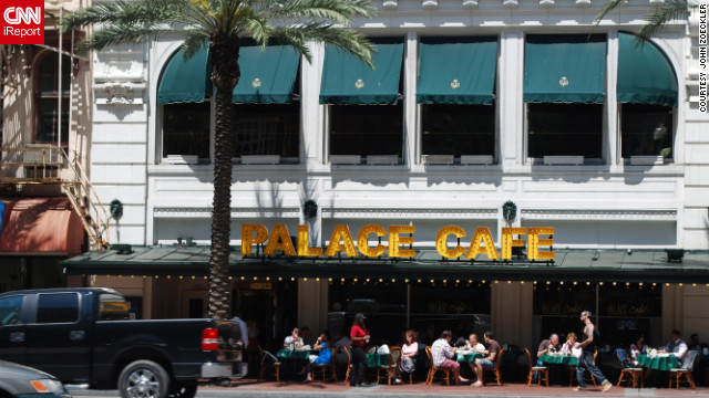 "John Zoeckler and his wife enjoy eating at the Palace Cafe when they visit New Orleans from Diamond Bar, California. ""Their bread pudding with white chocolate sauce is worth the entire trip in our opinion."""