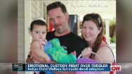 Adoption custody battle for Veronica