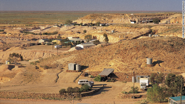 Coober Pedy is known as &quot;the opal capital of the world.&quot;