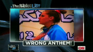 The RidicuList: Wrong anthems