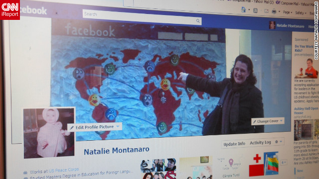 "Natalie Montanaro's cover photo is a little meta -- it's her standing in front of an <a href='http://ireport.cnn.com/docs/DOC-767322'>illustration of Facebook's homepage</a> she spotted in Skopje, Macedonia. She says she liked the image because it ""represented the basic idea of Facebook's creators, which was to exchange information across the miles."" Montanaro isn't a big fan of Timeline, though; she says it makes it harder for her to see day-to-day updates. ""Can you go back in time 54 years and recapture all that has happened in my life? I think not,"" she says of the new format."