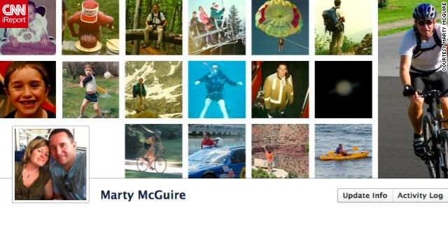 "Marty McGuire's cover photo is his ""Timeline within a Timeline."" It's a <a href='http://ireport.cnn.com/docs/DOC-767291'>series of images</a> of him from childhood until the present day. He says he really likes the new format: ""It's a digital scrapbook and makes it easier for me to browse past events."" But the Allentown, Pennsylvania, resident says he's skeptical about one thing: ""I wonder, though, if anyone browses my own Timeline, or just keeps up with me using the Newsfeed."""